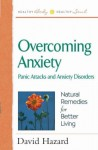 Overcoming Anxiety - David Hazard