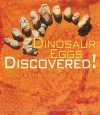 Dinosaur Eggs Discovered!: Unscrambling the Clues (Discovery!) - Lowell Dingus, Luis M. Chiappe