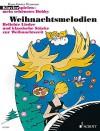 Weihnachtsmelodien: Beliebte Lieder und klassische Stücke zur Weihnachtszeit. Klavier. (Klavier spielen - mein schönstes Hobby) - Hans-Günter Heumann
