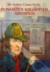Punaisten kirjainten arvoitus - Arthur Conan Doyle