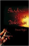 Shadows of the Unknown - Susan Taylor