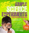 365 More Simple Science Experiments with Everyday Materials - E Richard Churchill, Louis V Loeschnig, Muriel Mandell