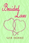 Braided Loves - Ger Burke