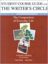 Student Course Guide for the Writer's Circle: For Use with the Composition of Everyday Life: A Guide to Writing - John Mauk, John Metz