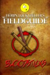 Bloodsticks: A brief history & practical application - Jaime Buckley, Höbin Luckyfeller