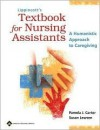 Lippincott's Textbook for Nursing Assistants: A Humanistic Approach to Caregiving - Pamela J. Carter, Susan Lewsen