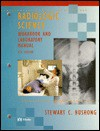 Radiologic Science Workbook and Lab Manual - Stewart C. Bushong