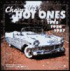 Chevrolet's Hot Ones: 1955, 1956, 1957 - Anthony Young, Mike Mueller