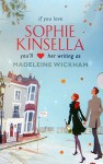 Sophie Kinsella writing as Madeleine Wickham: Boxed Set with The Tennis Party, A Desirable Residence, The Gatecrasher - Sophie Kinsella, Madeleine Wickham