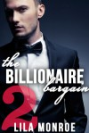 The Billionaire Bargain #2 - Lila Monroe