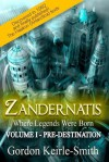 Zandernatis: Where Legends Were Born - Gordon Keirle-Smith