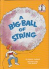 A Big Ball of String - Marion Holland, Roy McKie