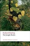The Jungle Books (Oxford World's Classics) - Rudyard Kipling, W. W. Robson