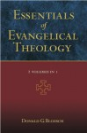Essentials of Evangelical Theology (2 Volumes in 1) - Donald G. Bloesch