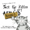 Jack the Kitten is Very Brave - Tabitha Grace Smith, Mindy Lou Hagan
