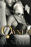 Owned (A Decadence after Dark Novel) - M. Never
