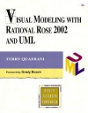 Visual Modeling with Rational Rose 2002 and UML - Terry Quatrani