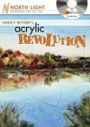 Nancy Reyner's Acrylic Revolution: Watercolor & Oil Effects with Acrylic Paint - Nancy Reyner
