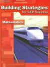 Steck-Vaughn Building Strategies for GED Success - Mathematics - Steck-Vaughn