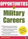 Opportunities in Military Careers, revised edition (Opportunities In...Series) - Adrian A. Paradis