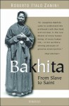 Bakhita: From Slave to Saint - Roberto Italo Zanini