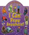 I Can Pray Anywhere! - Aisha Ghani