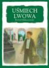 Uśmiech Lwowa - Kornel Makuszyński