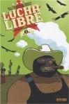 Lucha Libre, Tome 6 : Traité de savoir-vivre - Jerry Frissen, Bill, Hervé Tanquerelle, Gobi, Ines Vargas, Nikola Witko, Fabien M.