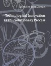 Technological Innovation as an Evolutionary Process - John Ziman