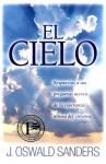 El Cielo = Heaven, Better by Far - J. Oswald Sanders