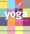 Easy Yoga: Any Age, Any Place, Any Time - Jude Reignier
