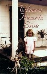 Where Hearts Live - Sara Dubose