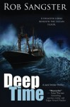 Deep Time: A Jack Strider Thriller, Book 2 - Rob Sangster