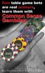 Common Sense Gambling - Omar Diaz, Ramon Valenzuela