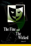 The Fine and the Wicked - Ana O