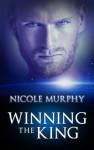 Winning The King - Nicole Murphy