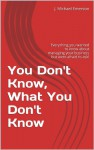 You Don't Know, What You Don't Know - J. Michael Emerson, Albert Einstein