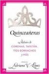 Quinceaneras - Adriana Lopez