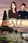 The Bali Mystery (Amelia Moore Detective Series Book 1) - Linda Weaver Clarke