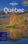 Québec - Anick-Marie Bouchard, Maud Hainry, Lonely Planet
