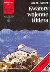 Kwatery wojenne Hitlera - Ian M. Baxter