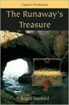 The Runaway's Treasure: A Sequel to the Runaway - Roger Sanford