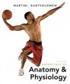 Essentials of Anatomy & Physiology [With CDROM and Access Code] - Frederic H. Martini, Edwin F. Bartholomew