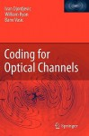 Coding For Optical Channels - Ivan Djordjevic, William Ryan, Bane Vasic