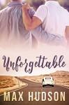 Unforgettable - Max Hudson