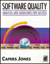 Software Quality: Analysis and Guidelines for Success - T. Capers Jones