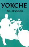 Yokche - P.J. Erickson