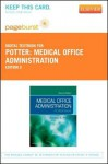 Medical Office Administration - Pageburst E-Book on Vitalsource (Retail Access Card): A Worktext - Brenda A. Potter