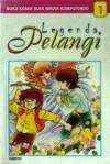 Legenda Pelangi Vol. 1 - Chieko Hara