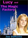 Lucy and The Magic Factory - Joe Demonte